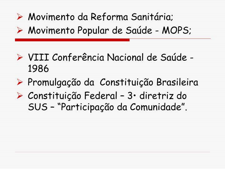 Movimento da Reforma Sanitária;