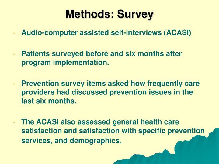 Methods: Survey