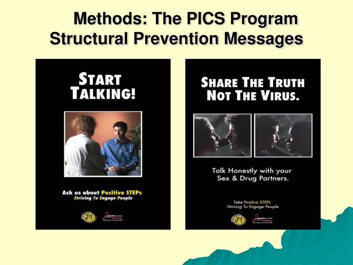 Methods: The PICS Program      Structural Prevention Messages