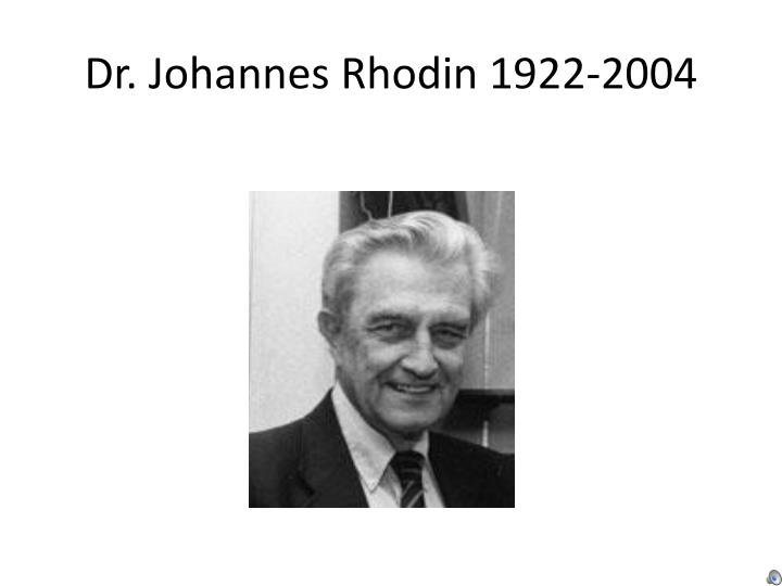 Dr. Johannes Rhodin 1922-2004