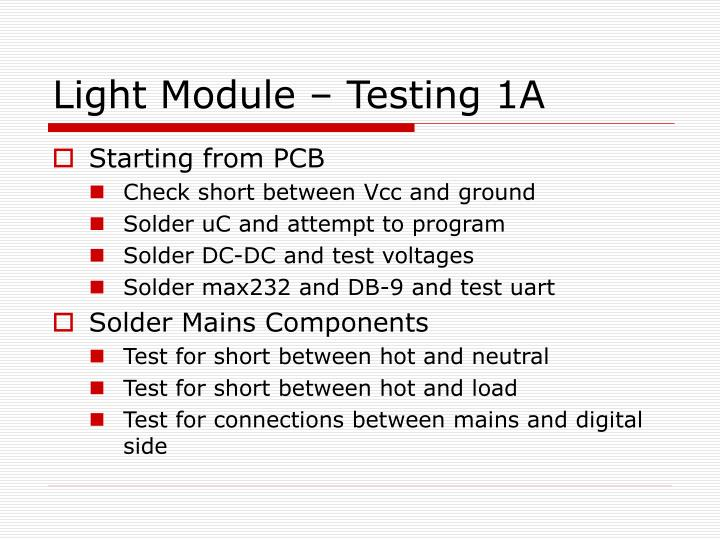 Light Module – Testing 1A