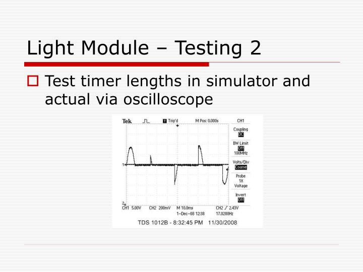 Light Module – Testing 2