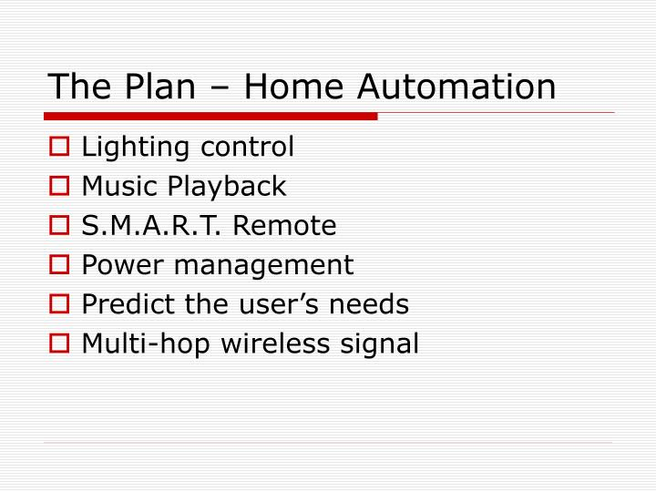 The Plan – Home Automation