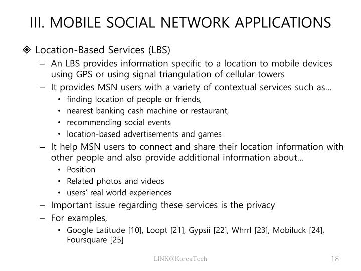 III. MOBILE SOCIAL NETWORK APPLICATIONS