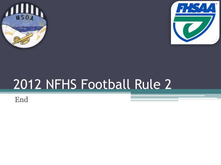 2012 NFHS Football Rule 2