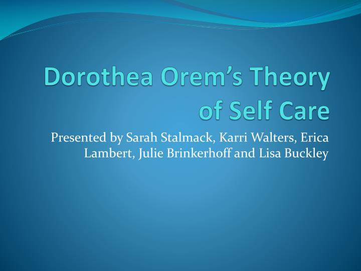 dorothea orem theoretical framework essay example Biography dorothea elizabeth orem was born and brought up in baltimore, maryland orem attended seton high school in baltimore, and graduated in 1931.
