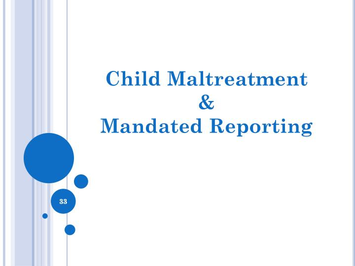 Child Maltreatment &