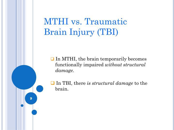 MTHI vs. Traumatic