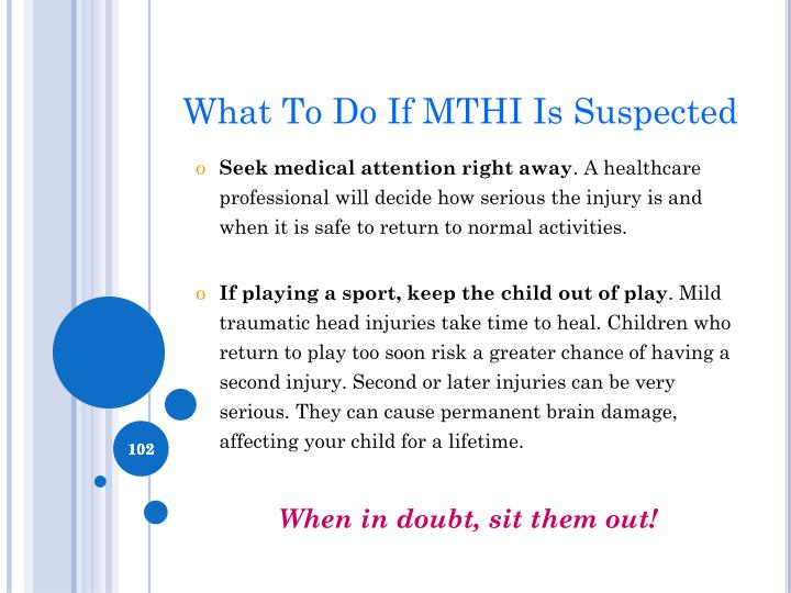 What To Do If MTHI Is Suspected