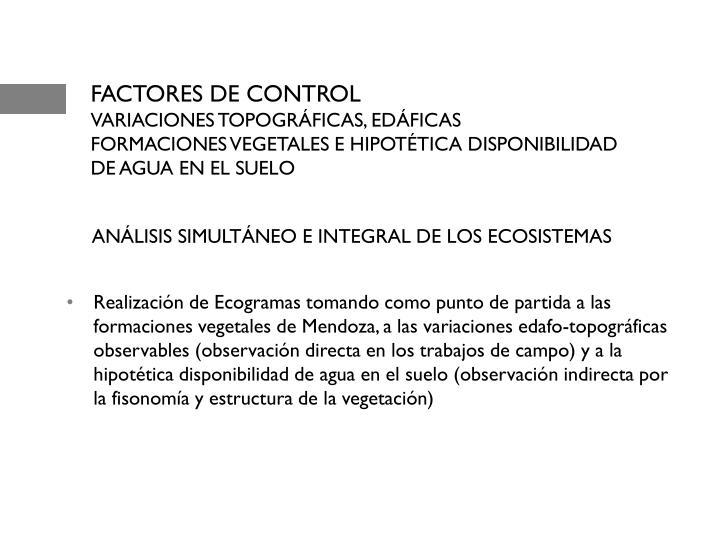 ANÁLISIS SIMULTÁNEO E INTEGRAL DE LOS ECOSISTEMAS