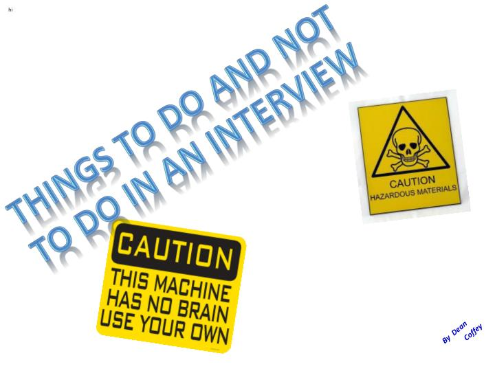 Things to do and not to do in an interview