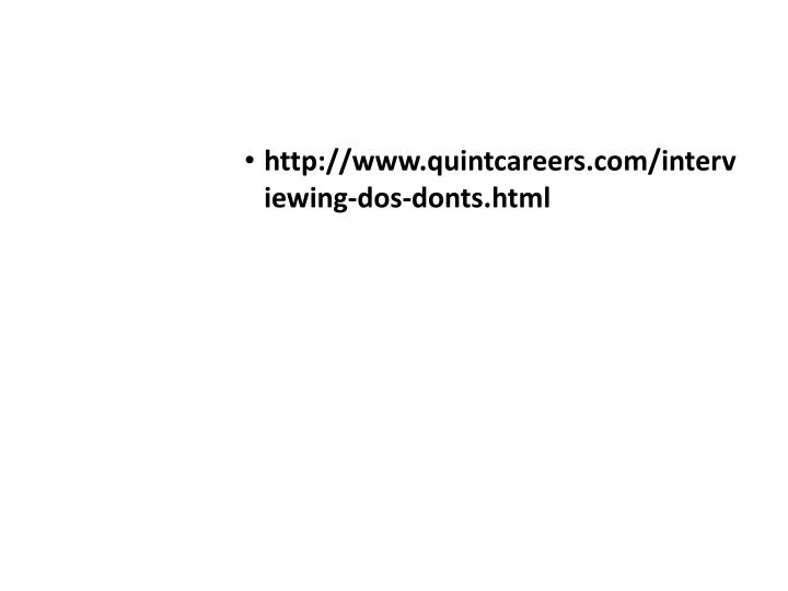 http://www.quintcareers.com/interviewing-dos-donts.html