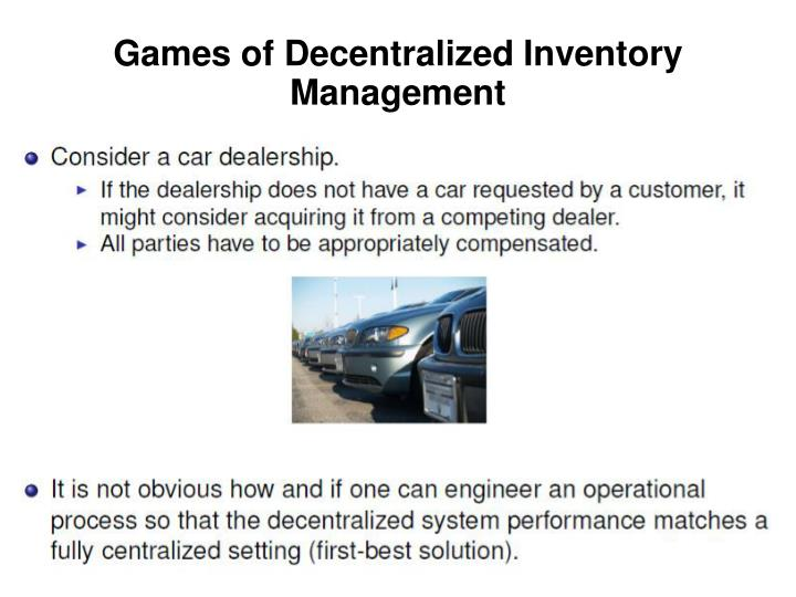 Games of Decentralized Inventory Management