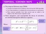 temporal kohonen maps