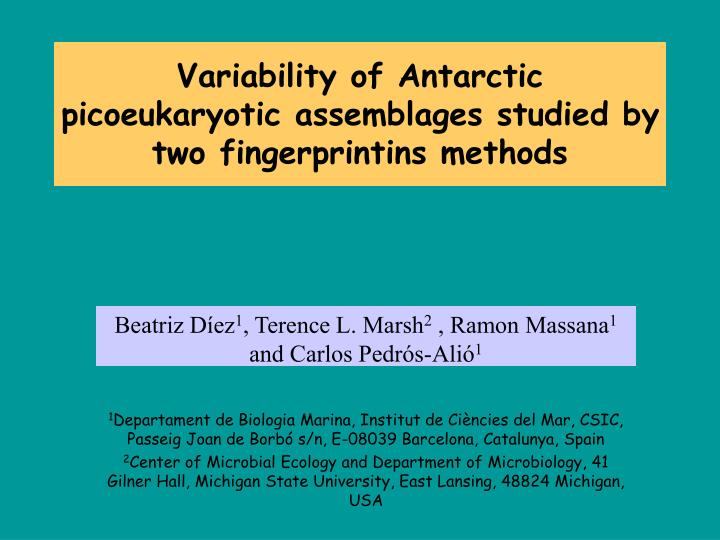 Variability of antarctic picoeukaryotic assemblages studied by two fingerprintins methods