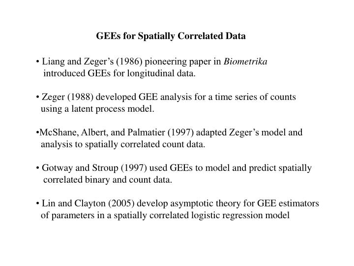 GEEs for Spatially Correlated Data