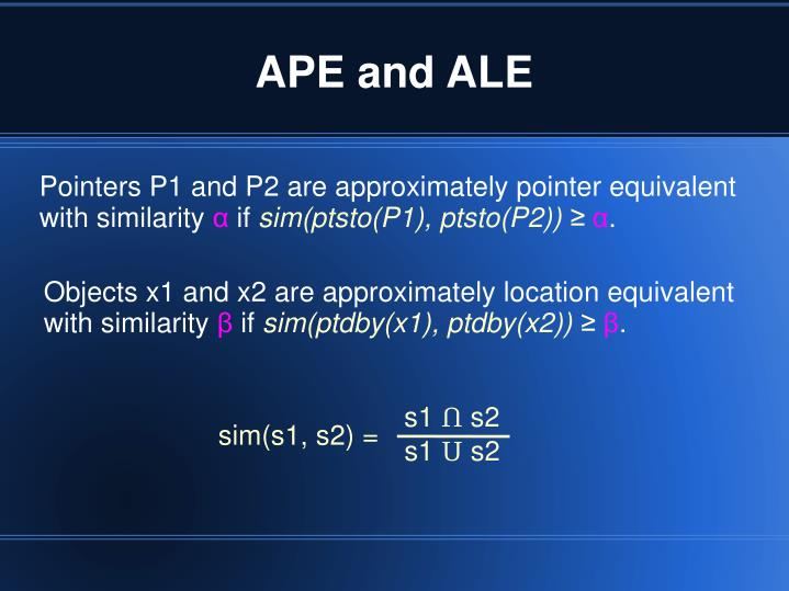APE and ALE