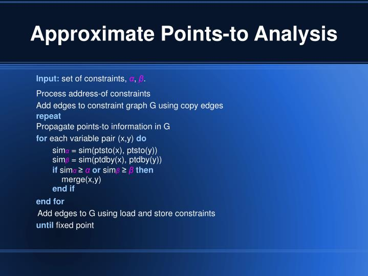 Approximate Points-to Analysis