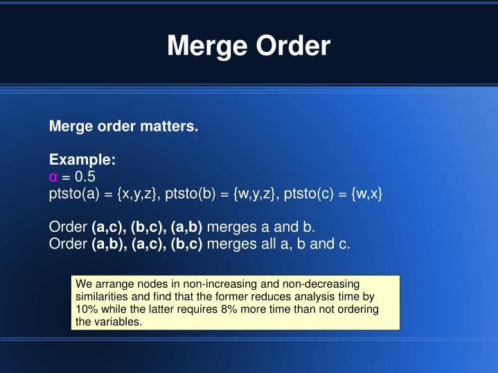Merge Order