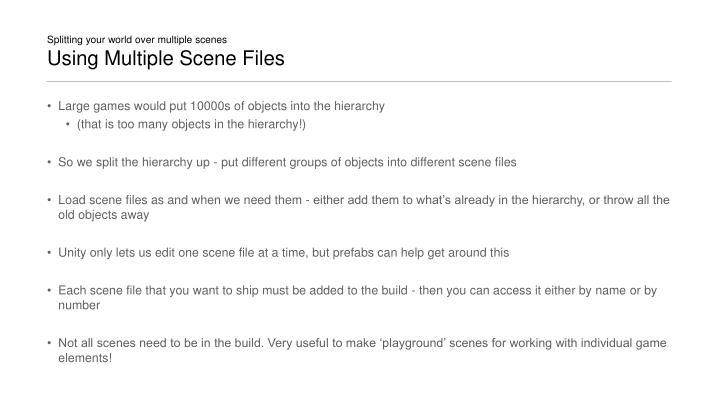 Splitting your world over multiple scenes