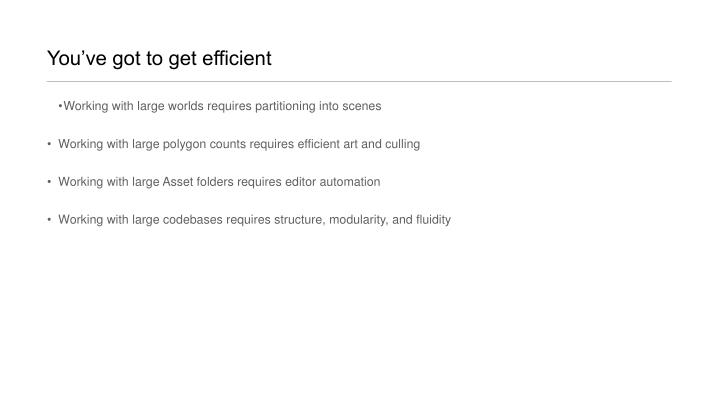 You've got to get efficient