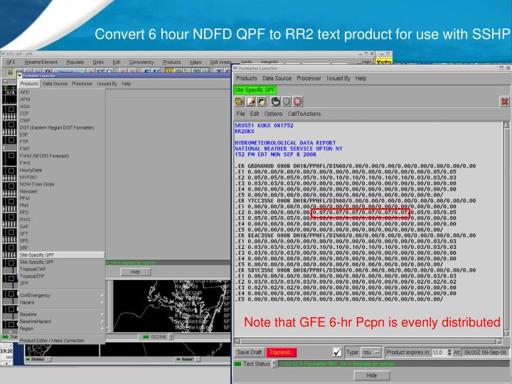 Convert 6 hour NDFD QPF to RR2 text product for use with SSHP
