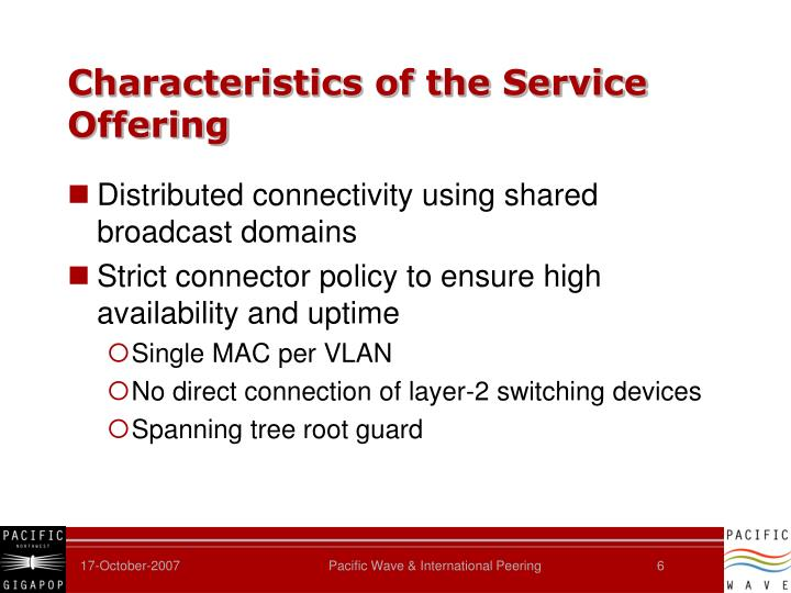 Characteristics of the Service Offering