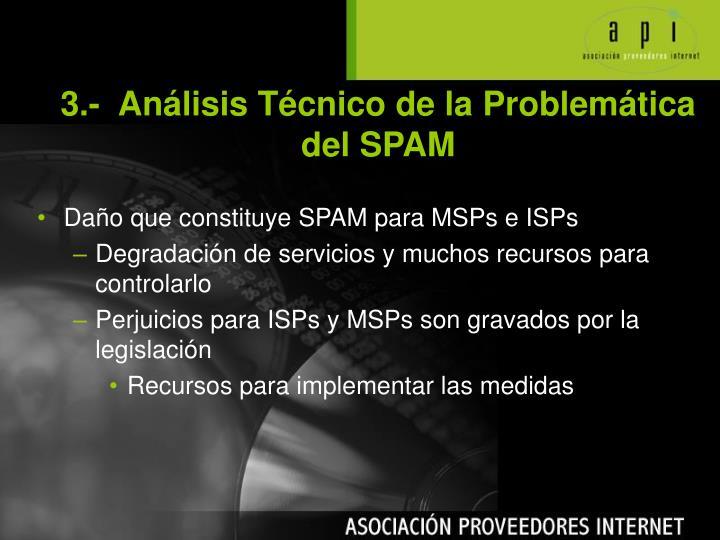 3.-  Análisis Técnico de la Problemática    del SPAM