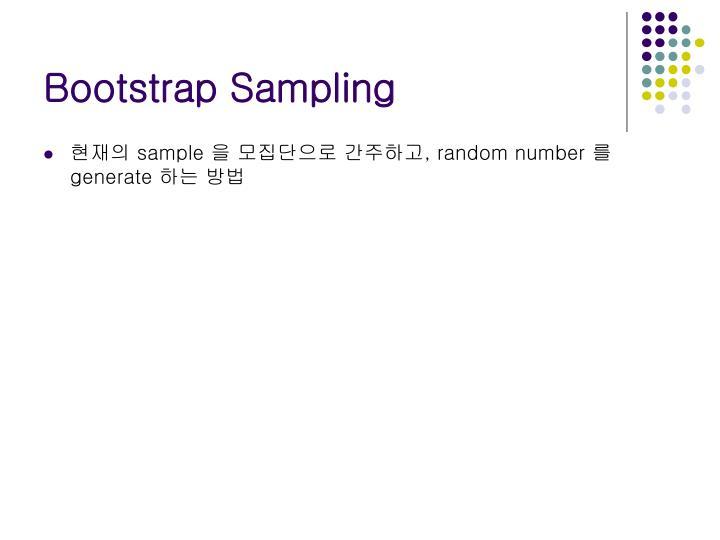 Bootstrap Sampling