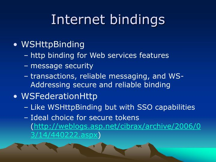 Internet bindings