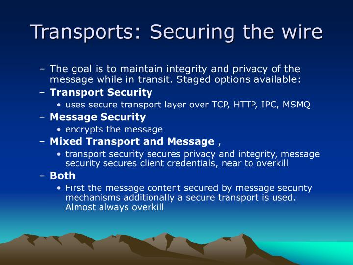 Transports: Securing the wire