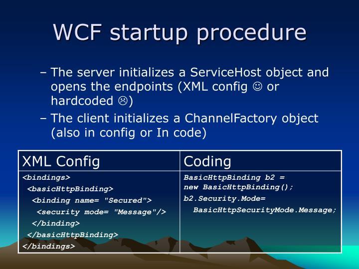 WCF startup procedure