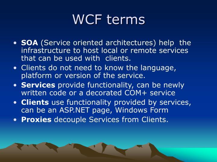 WCF terms