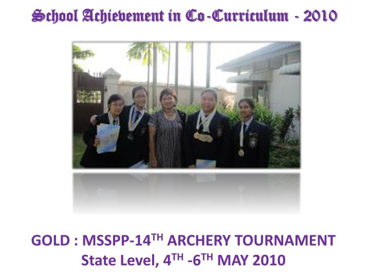School Achievement in Co-Curriculum - 2010