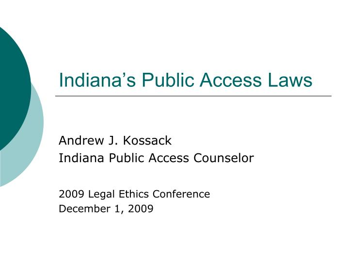 Indiana's Public Access Laws
