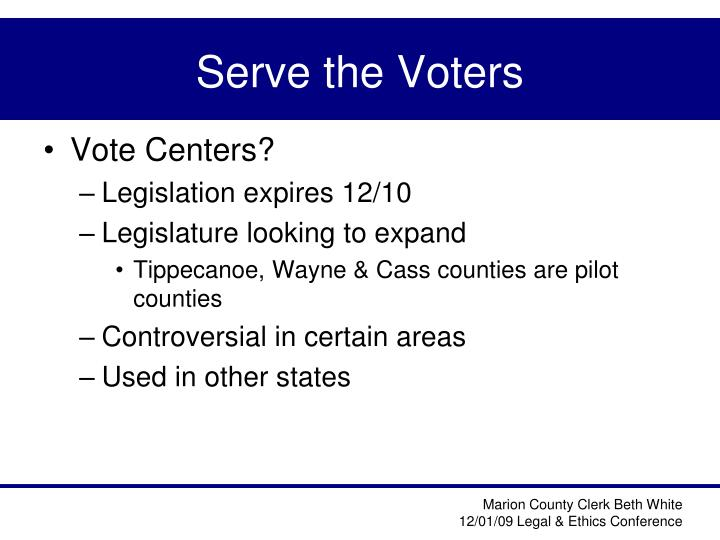 Serve the Voters
