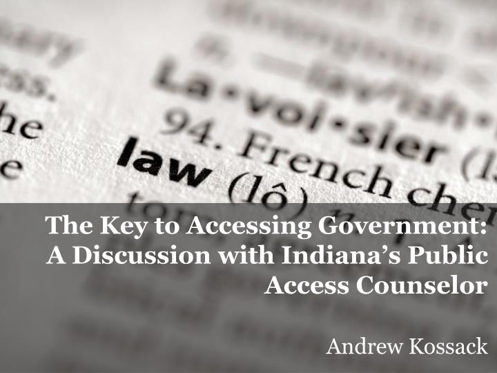 The Key to Accessing Government: