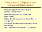 several ways a cgi program can interfere with dbase system