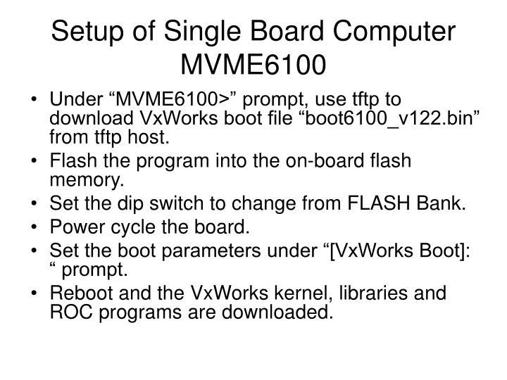 Setup of Single Board Computer MVME6100