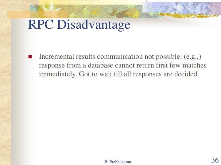 RPC Disadvantage