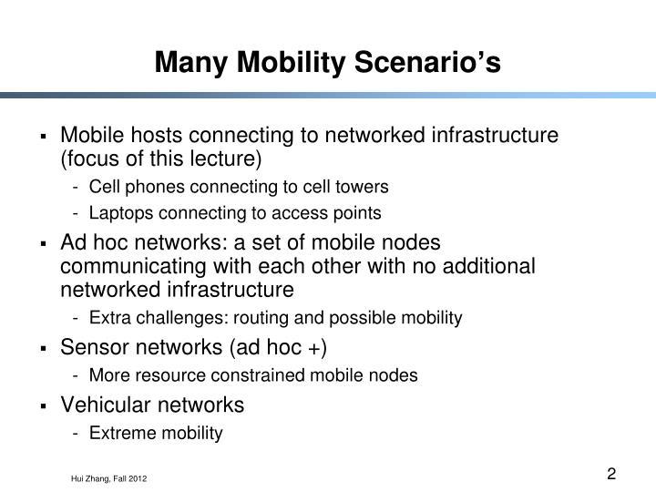 Many Mobility Scenario