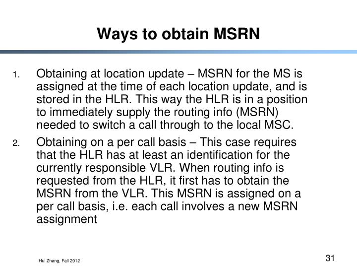 Ways to obtain MSRN