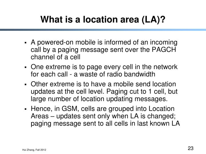 What is a location area (LA)?