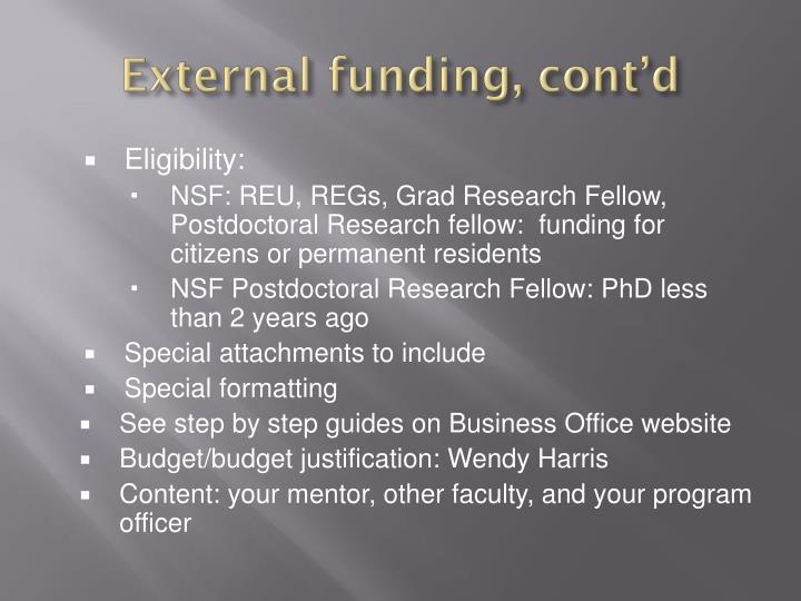 External funding, cont'd