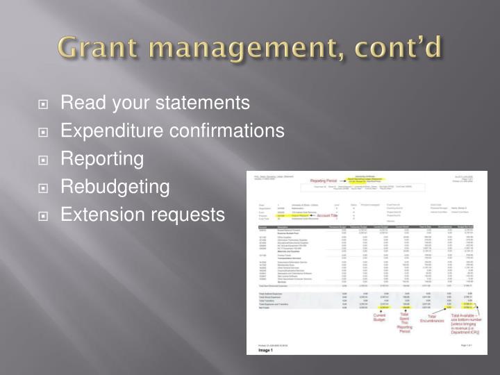 Grant management, cont'd
