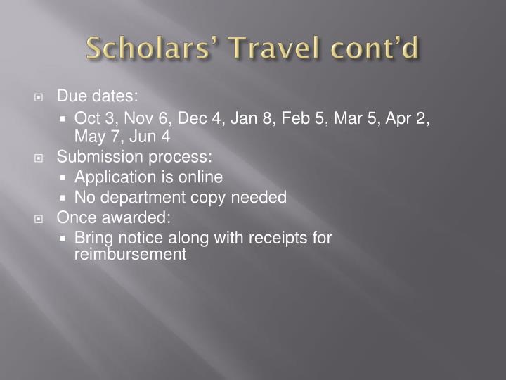 Scholars' Travel cont'd