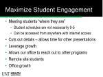 maximize student engagement