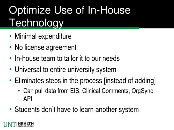 Optimize Use of In-House Technology