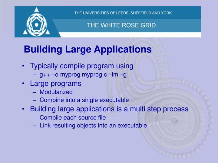 Building Large Applications
