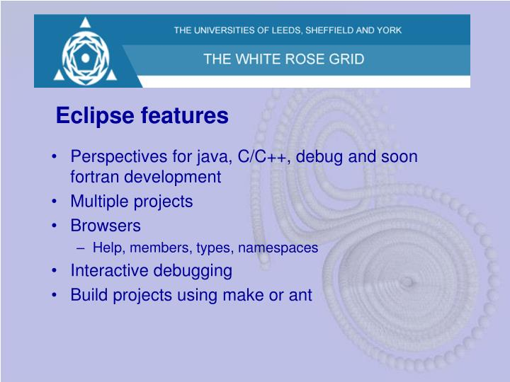 Eclipse features